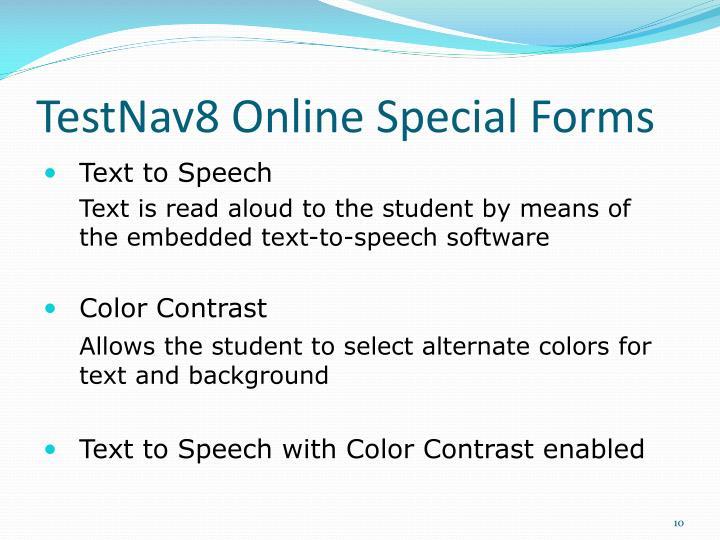 TestNav8 Online Special Forms