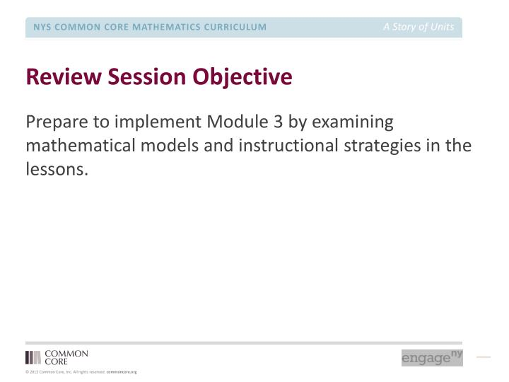 Review Session Objective
