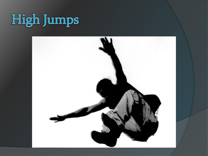 High Jumps