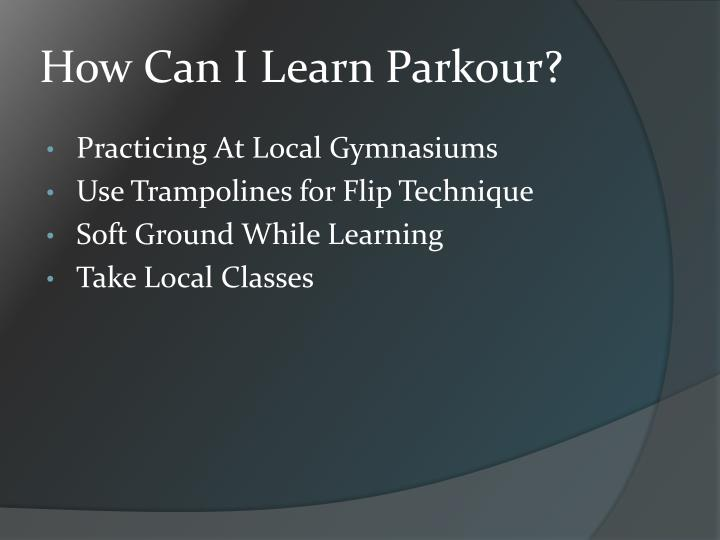 How can i learn parkour