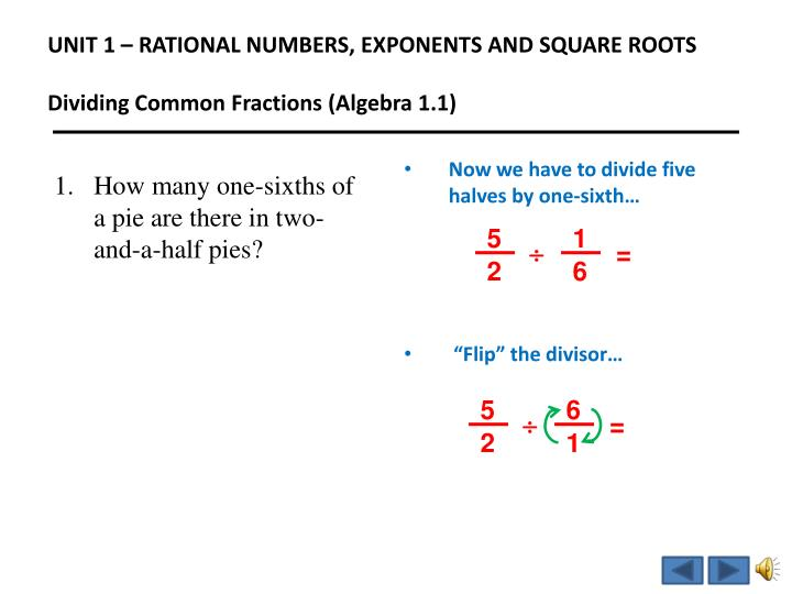 Unit 1 rational numbers exponents and square roots dividing common fractions algebra 1 12