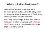 which is india s best brand
