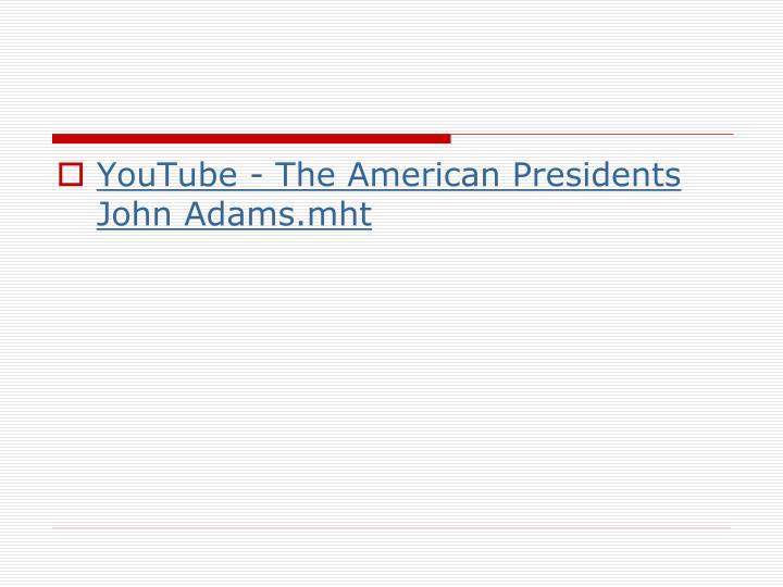 YouTube - The American Presidents John Adams.mht