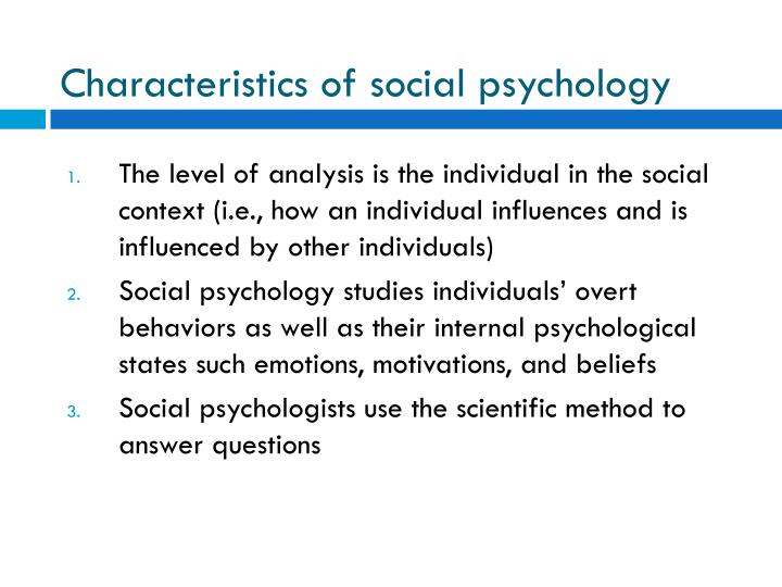 Characteristics of social psychology
