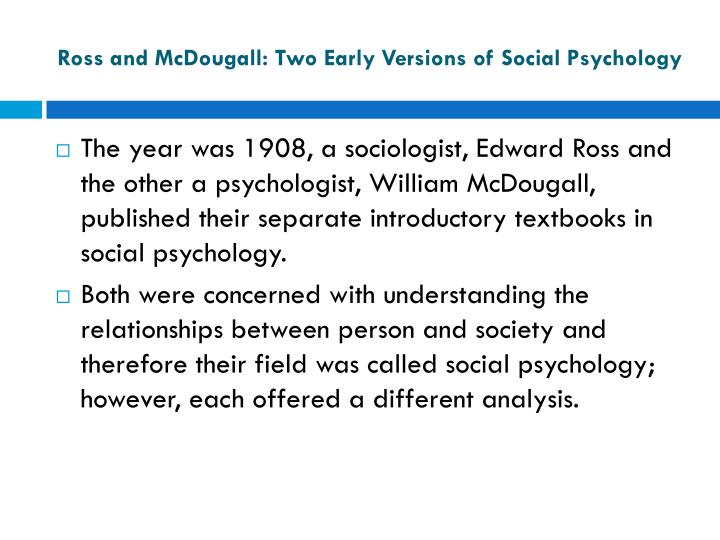 Ross and mcdougall two early versions of social psychology