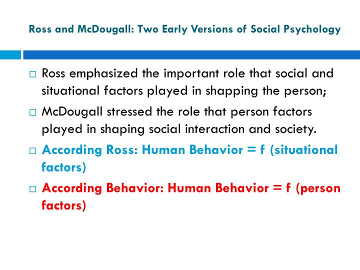 Ross and mcdougall two early versions of social psychology1