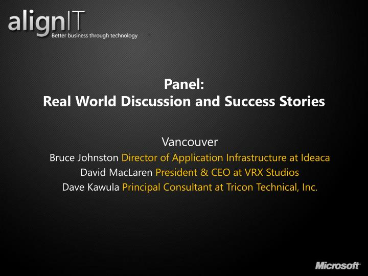 Panel real world discussion and success stories2