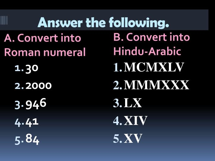 Answer the following.
