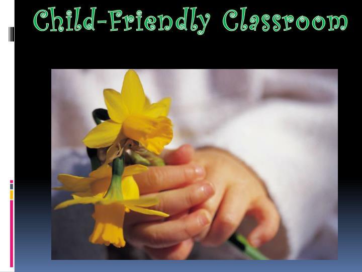 Child-Friendly Classroom