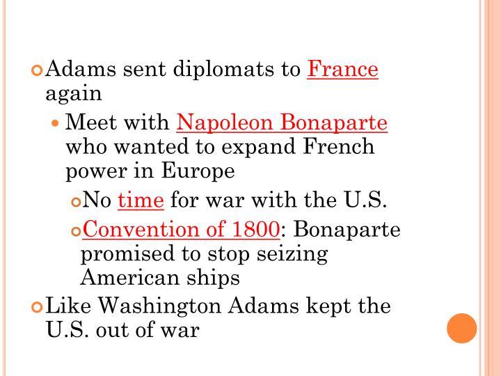 Adams sent diplomats to