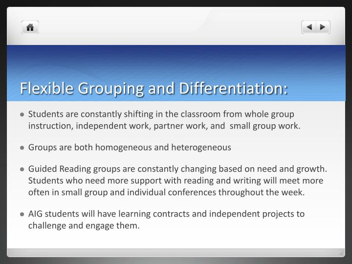 Flexible Grouping and Differentiation: