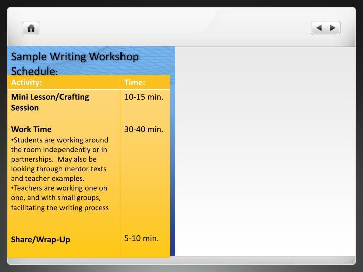 Sample Writing Workshop Schedule