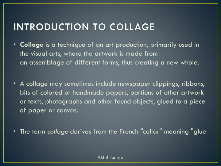 INTRODUCTION TO COLLAGE