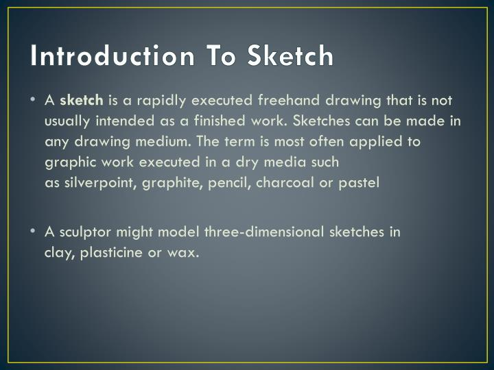 Introduction To Sketch
