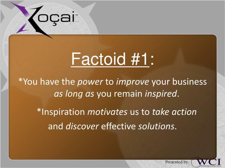 Factoid #1