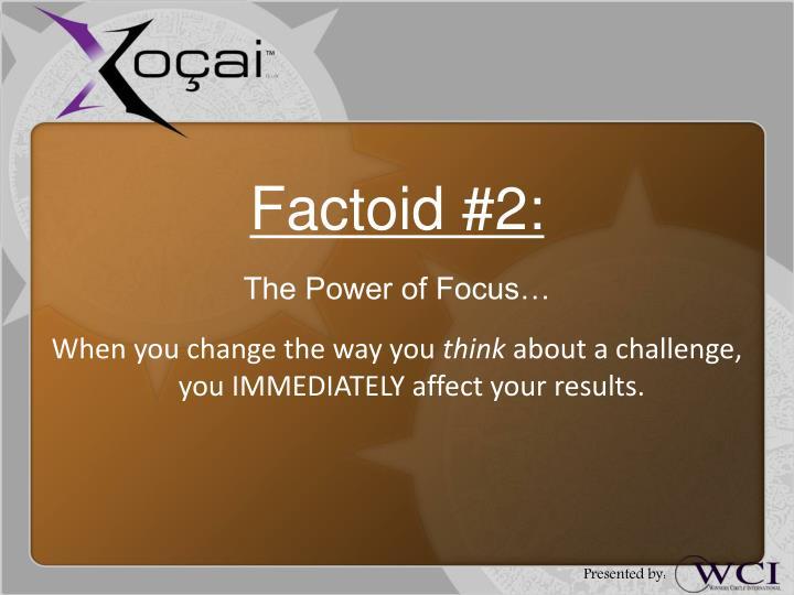Factoid #2: