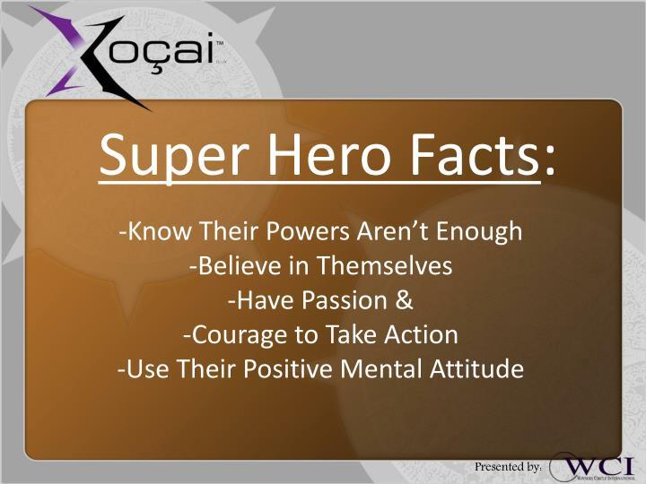 Super Hero Facts