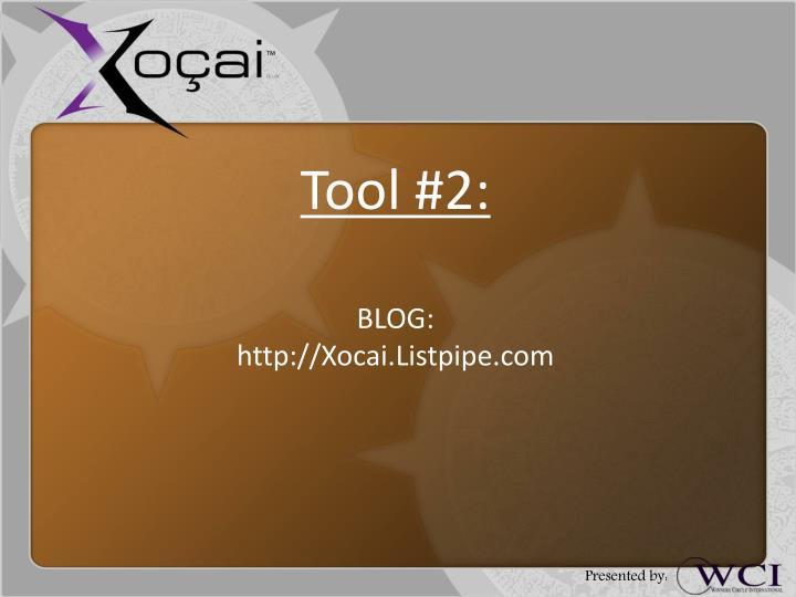 Tool #2: