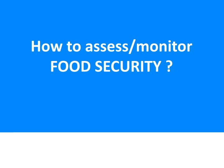 How to assess/monitor