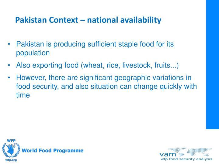 Pakistan Context – national availability