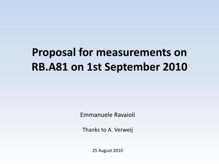 Proposal for measurements on rb a81 on 1st september 2010