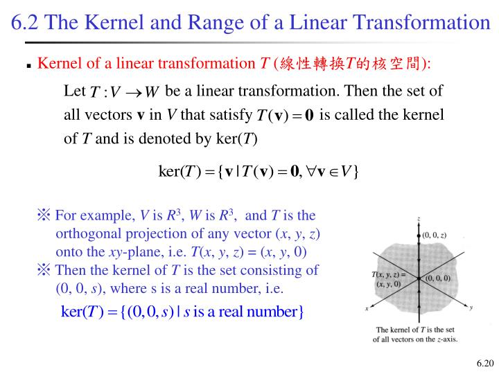 6.2 The Kernel and Range of a Linear Transformation