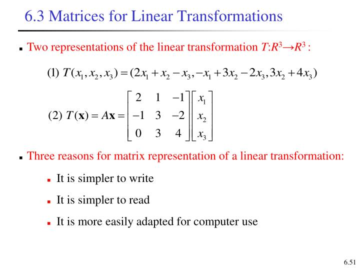 6.3 Matrices for Linear Transformations