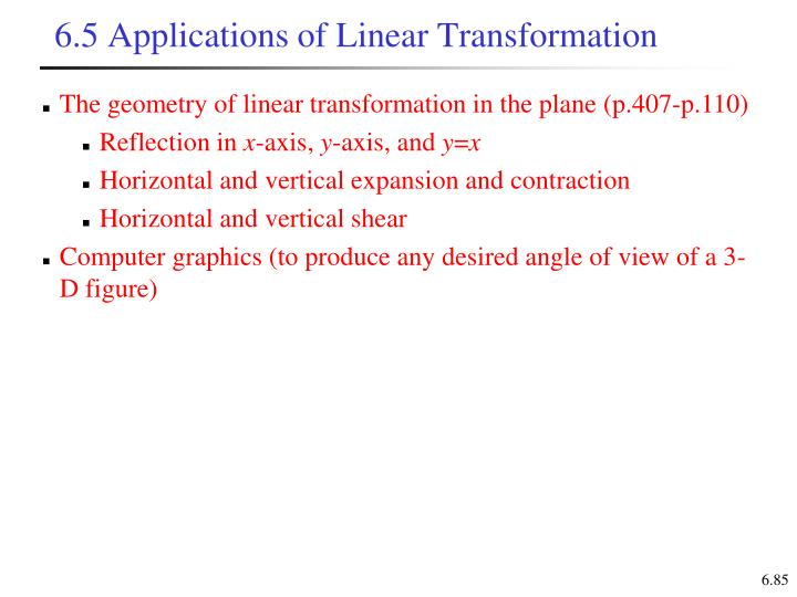 6.5 Applications of Linear Transformation
