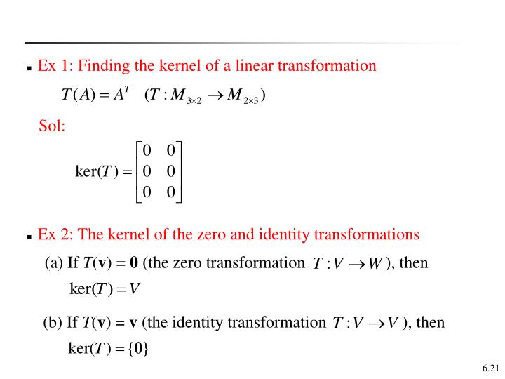 Ex 1: Finding the kernel of a linear transformation