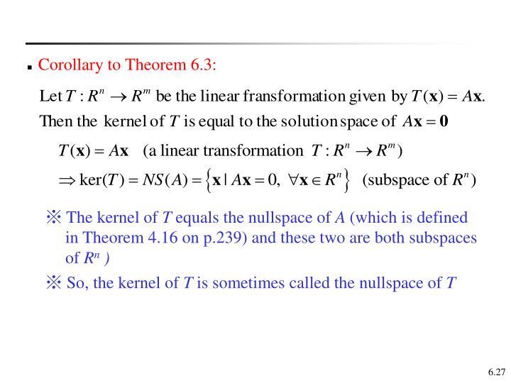 Corollary to Theorem 6.3: