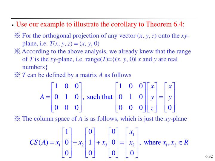 Use our example to illustrate the corollary to Theorem 6.4: