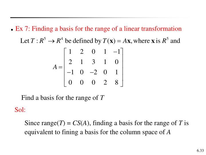 Ex 7: Finding a basis for the range of a linear transformation