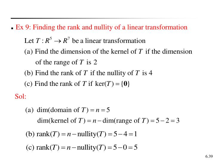 Ex 9: Finding the rank and nullity of a linear transformation