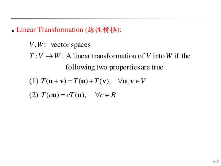 Linear Transformation (
