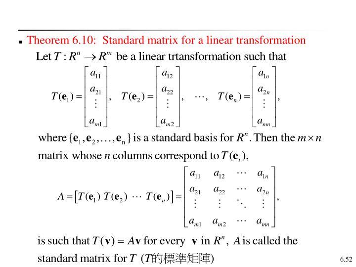 Theorem 6.10:  Standard matrix for a linear transformation