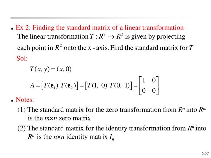 Ex 2: Finding the standard matrix of a linear transformation