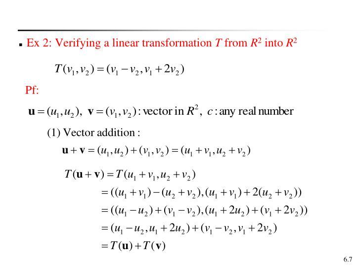 Ex 2: Verifying a linear transformation
