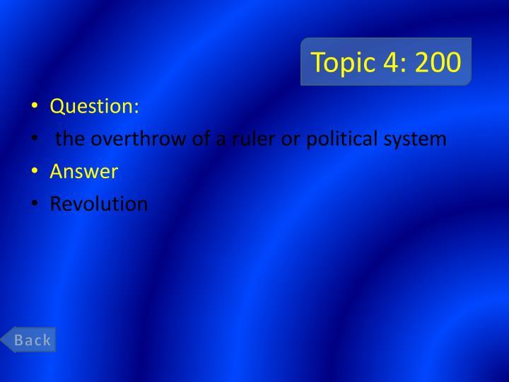 Topic 4: 200