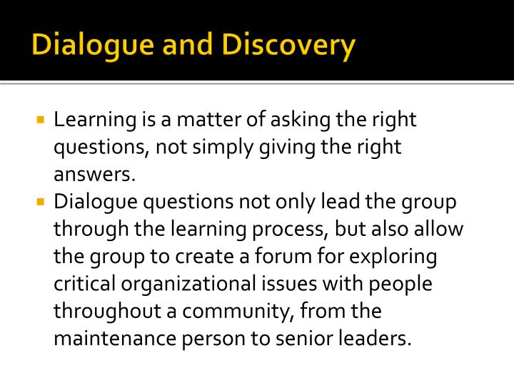 Dialogue and Discovery