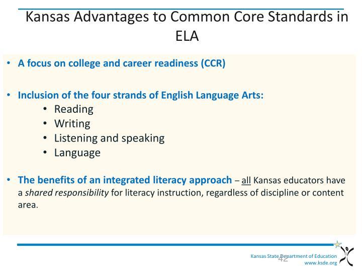 Kansas Advantages to Common Core Standards