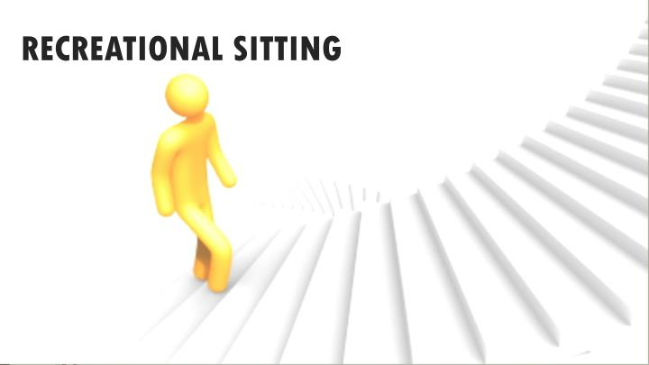 Recreational sitting