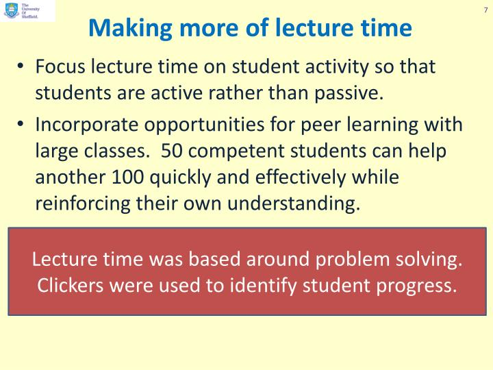 Making more of lecture time