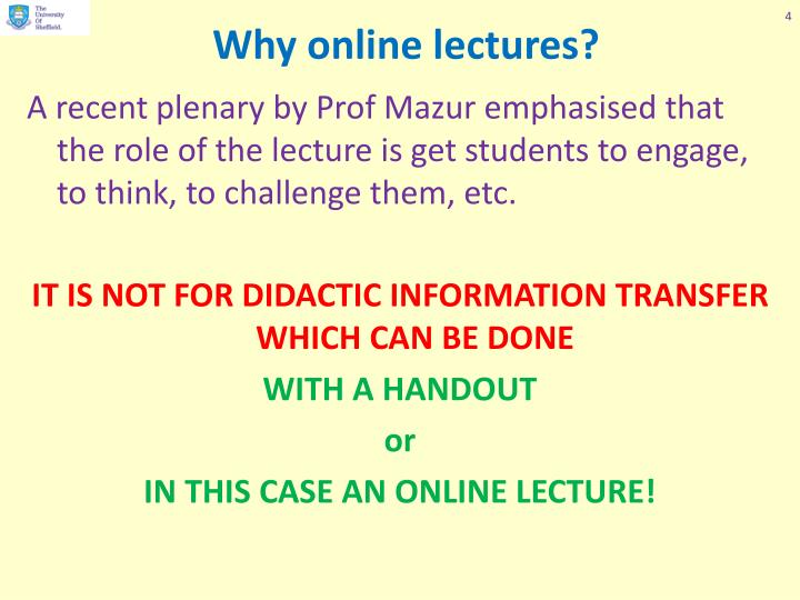 Why online lectures?