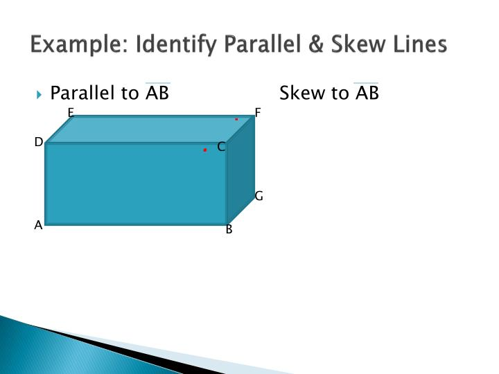 Example: Identify Parallel & Skew Lines