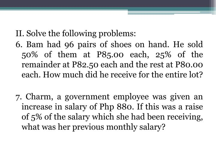 II. Solve the following problems: