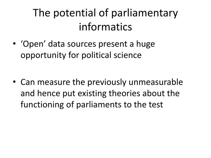 The potential of parliamentary informatics
