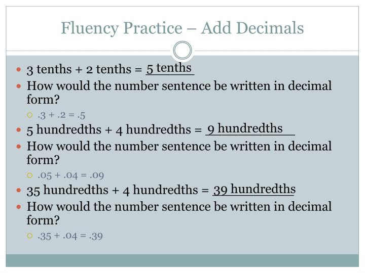 Fluency practice add decimals