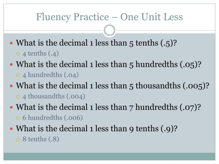 Fluency Practice – One Unit Less
