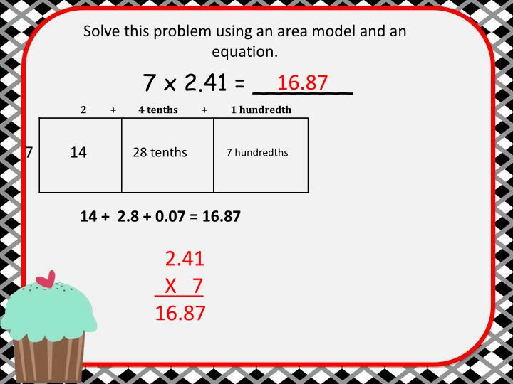Solve this problem using an area model and an equation.