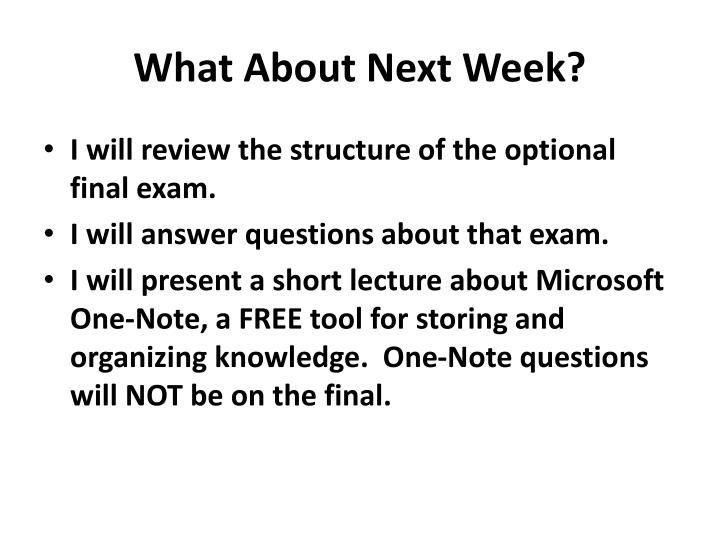 What About Next Week?